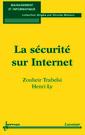 Couverture de l'ouvrage La sécurité sur Internet
