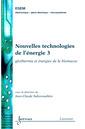 Couverture de l'ouvrage Nouvelles technologies de l'énergie 3 : géothermie & énergies de la biomasse