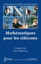 Couverture de l'ouvrage Mathématiques pour les télécoms