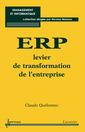 Couverture de l'ouvrage ERP, levier de la transformation de l'entreprise