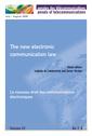 Couverture de l'ouvrage The new electronic communication law (Annales des télécommunications Vol. 61 N° 7-8 July/August 2006) / Le nouveau droit des communications électroniques