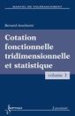 Couverture de l'ouvrage Cotation fonctionnelle tridimensionnelle et statistique