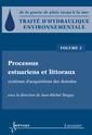 Couverture de l'ouvrage Processus estuariens et littoraux. Systèmes d'acquisitions des données