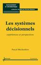 Couverture de l'ouvrage Les systèmes décisionnels : expériences et perspectives