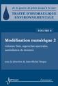Couverture de l'ouvrage Modélisation numérique 2 : volumes finis, approches spectrales, assimilation de données