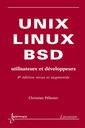 Couverture de l'ouvrage UNIX, LINUX et BSD. (4° Ed. revue & augmentée)