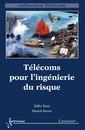 Couverture de l'ouvrage Télécoms pour l'ingénierie du risque