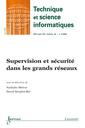 Couverture de l'ouvrage Supervision et sécurité dans les grands réseaux (Technique et science informatiques RSTI série TSI Vol. 28 N° 4/Avril 2009)