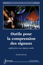 Couverture de l'ouvrage Outils pour la compression des signaux