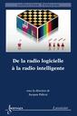 Couverture de l'ouvrage De la radio logicielle à la radio intelligente