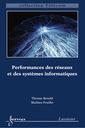 Couverture de l'ouvrage Performances des réseaux et des systèmes informatiques