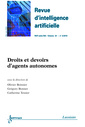Couverture de l'ouvrage Droits et devoirs d'agents autonomes (Revue d'intelligence artificielle-RSTI série RIA Vol. 24 N° 3/Mai-Juin 2010)