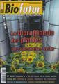 Couverture de l'ouvrage Biofutur N° 282 : la bioraffinerie des plantes, une alternative verte