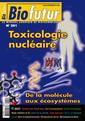 Couverture de l'ouvrage Biofutur N° 291 : toxicologie nucléaire. De la molécule aux écosystèmes (Septembre 2008)