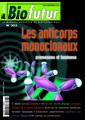 Couverture de l'ouvrage Biofutur N° 303 - Les anticorps monoclonaux : promesses et business (Octobre 2009) avec supplément Bioterritoires 2009