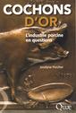 Couverture de l'ouvrage Cochons d'or