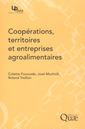 Couverture de l'ouvrage Coopérations, territoires et entreprises agroalimentaires
