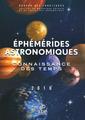 Couverture de l'ouvrage Éphémérides astronomiques : connaissance des temps 2010 (avec CD-ROM)