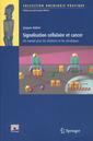 Couverture de l'ouvrage Signalisation cellulaire et cancer