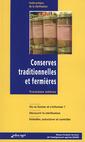 Couverture de l'ouvrage Conserves traditionnelles et fermières. Guide pratique de la stérilisation.