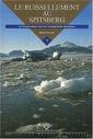 Couverture de l'ouvrage Le ruissellement au Spitzberg : la réponse des paysages polaires aux changements climatiques