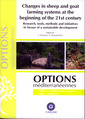 Couverture de l'ouvrage Changes in sheep and goat farming systems at the beginning of the 21st century.... (Options méditerranéennes séries A 2009 Number 91)