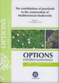 Couverture de l'ouvrage The contributions of grasslands to the conservation of Mediterranean biodiversity