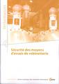 Couverture de l'ouvrage Sécurité des moyens d'essais de robinetterie (Performances, avec CD-Rom, 9Q44)
