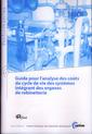 Couverture de l'ouvrage Guide pour l'analyse des coûts du cycle de vie des systèmes intégrant des organes de robinetterie (Performances, 9Q64, avec CD-ROM)