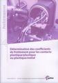 Couverture de l'ouvrage Détermination des coefficients de frottement pour les contacts plastique/ plastique ou plastique/métal (Performances, 9Q74)
