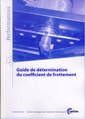 Couverture de l'ouvrage Guide de détermination du coefficient de frottement (Performances, 9Q78)