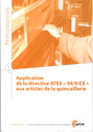 Couverture de l'ouvrage Application de la directive ATEX 94/9/CE aux articles de la quincaillerie (Performances, 9Q93)