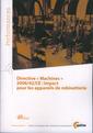 Couverture de l'ouvrage Directive Machines 2006/42/CE : impact pour les appareils de robinetterie (Performances, 9Q105)