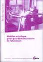 Couverture de l'ouvrage Mobilier métallique : guide pour la mise en oeuvre de l'aluminium (Performances, 9Q111)