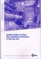 Couverture de l'ouvrage Guide d'aide au choix des matériaux résistants à l'eau de mer (Performances, 9Q113)