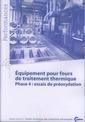Couverture de l'ouvrage Équipement pour fours de traitement thermique Phase 4 : essais de préoxydation (Performances, 9Q120)