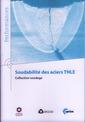 Couverture de l'ouvrage Soudabilité des aciers THLE. Collection soudage (Performances, 9Q150)