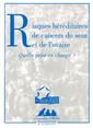Couverture de l'ouvrage Risques héréditaires de cancer du sein et de l'ovaire: Quelle prise en charge?