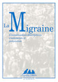 Couverture de l'ouvrage Migraine : connaissances descriptives, traitements et prévention