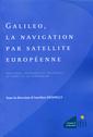 Couverture de l'ouvrage Galileo, la navigation par satellite européenne. Questions juridiques et politiques au temps de la concession
