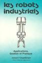 Couverture de l'ouvrage Les robots industriels Applications, gestion et pratique