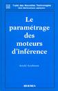 Couverture de l'ouvrage Le paramétrage des moteurs d'inférence