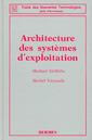 Couverture de l'ouvrage Architecture des systèmes d'exploitation (2è Edition)