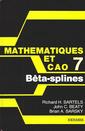 Couverture de l'ouvrage Mathématiques & CAO Tome 7: Béta-splines
