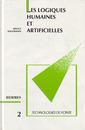 Couverture de l'ouvrage Les logiques humaines et artificielles (Technologies de pointe 2)