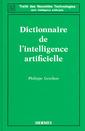 Couverture de l'ouvrage Dictionnaire de l'intelligence artificielle