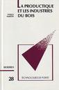 Couverture de l'ouvrage La productique et les industries du bois (Technologies de pointe, 28)
