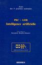 Couverture de l'ouvrage PRC/GDR : intelligence artificielle (Actes des 3èmes journées nationales)