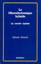 Couverture de l'ouvrage La microélectronique hybride