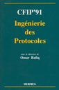 Couverture de l'ouvrage CFIP'91 Ingénierie des protocoles